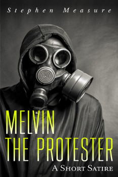 Melvin the Protester - Front Cover