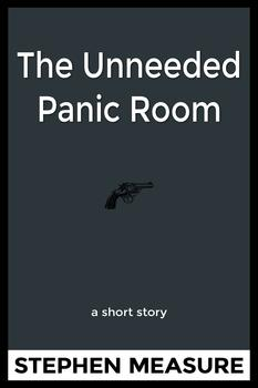 The Unneeded Panic Room - Front Cover