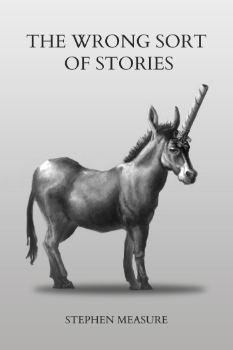 The Wrong Sort of Stories - Front Cover