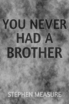 You Never Had a Brother - Front Cover