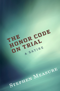 The Honor Code on Trial - Front Cover
